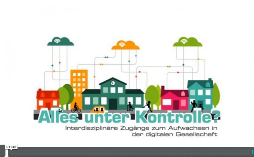 """Videoeinladung zur #IdT14 """"Alles unter Kontrolle? Interdisziplinäre Zugänge zum Aufwachsen in der digitalen Gesellschaft"""""""